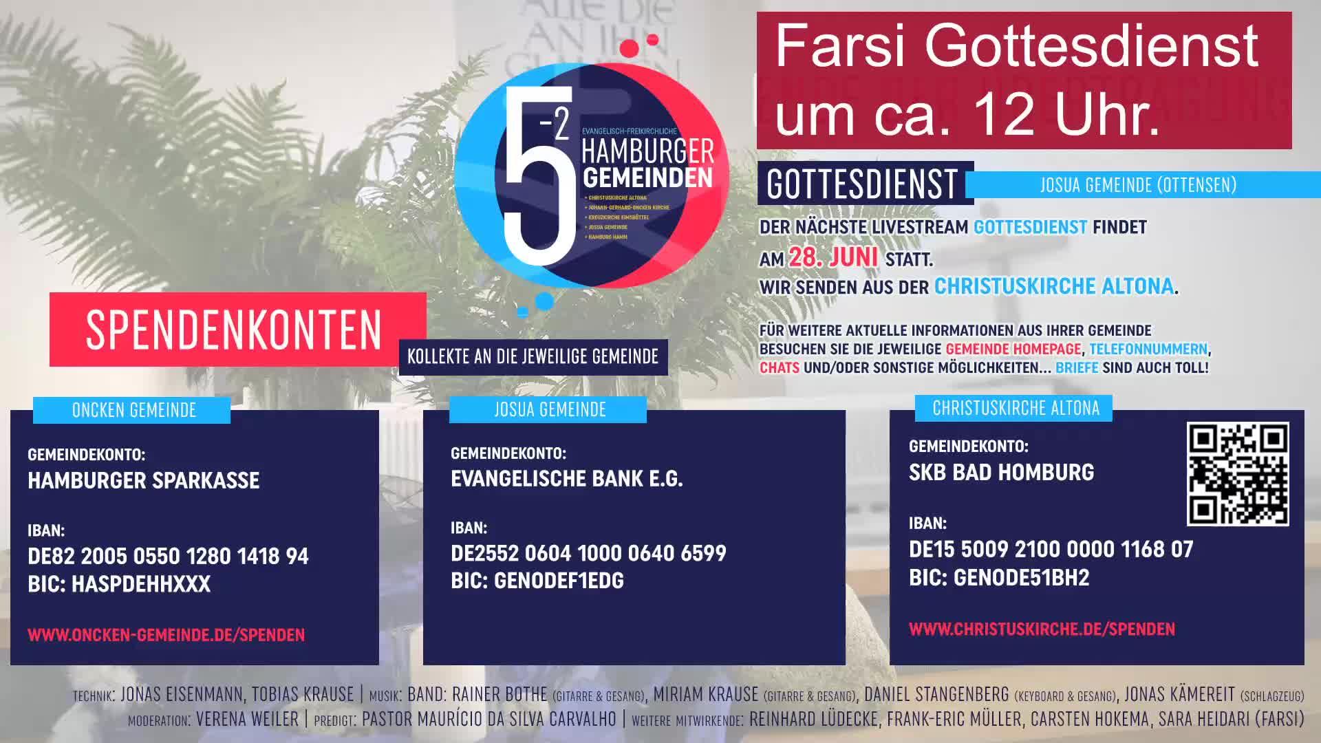 Farsi Gottesdienst (Aufzeichnung) der Innenstadtgemeinden (EFG) 21. Juni
