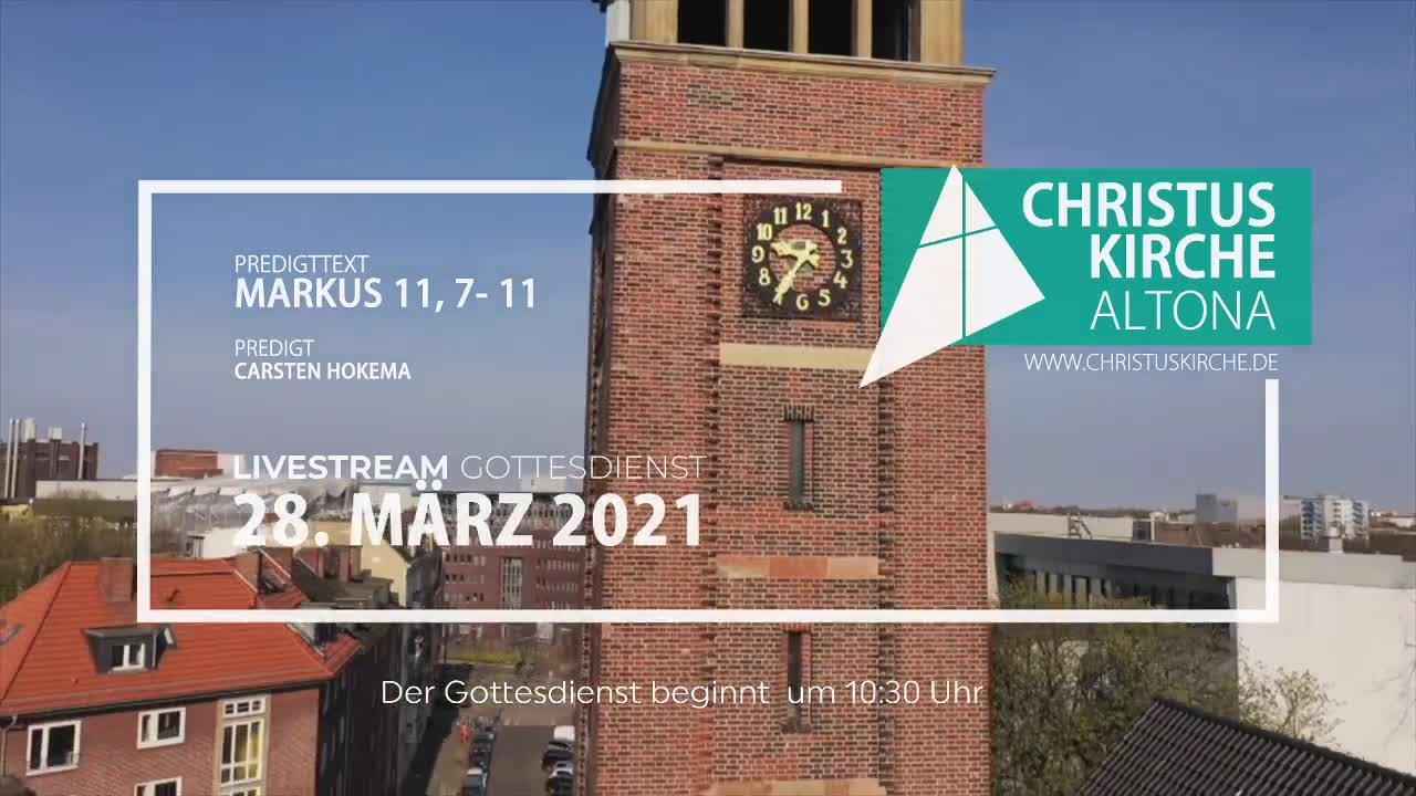 Gottesdienst am 28. März - Livestream aus der Christuskirche Altona on 28-Mar-21-09:13:56