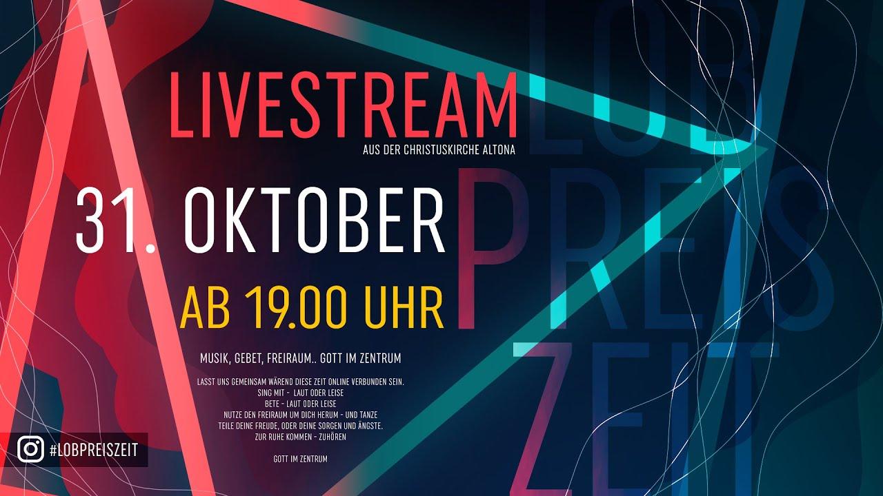 Lobpreiszeit #19 aus der Christuskirche Hamburg Altona (Livestream)