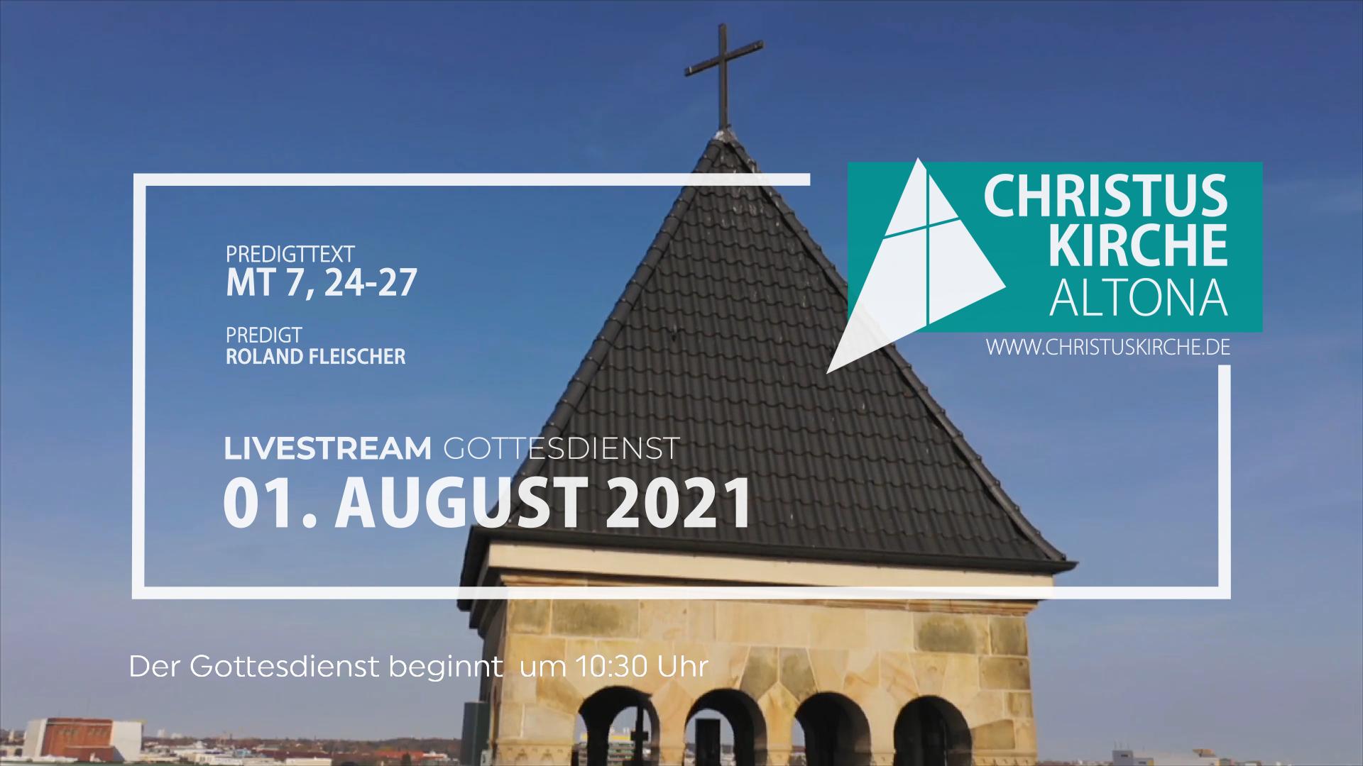 Gottesdienst - am 1. August - Livestream aus der Christuskirche Altona