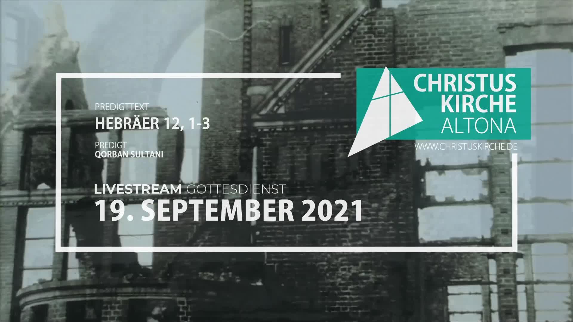 Gottesdienst am 19. September 2021 - Livestream aus der Christuskirche Altona