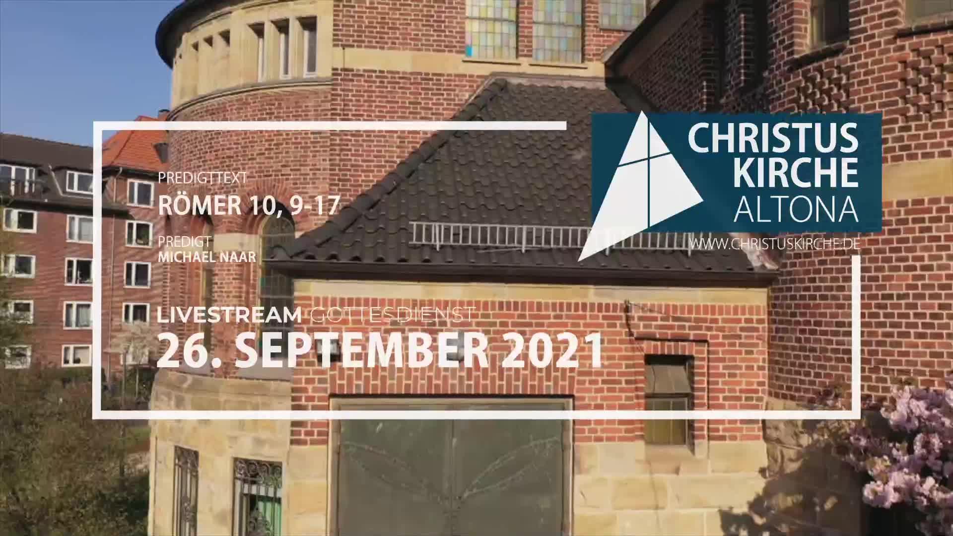 Gottesdienst - am 26. September - Livestream aus der Christuskirche Altona